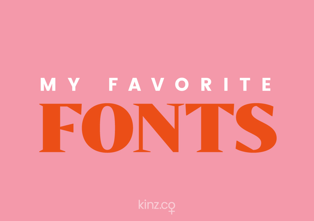 My Favorite Fonts | Vol. 1