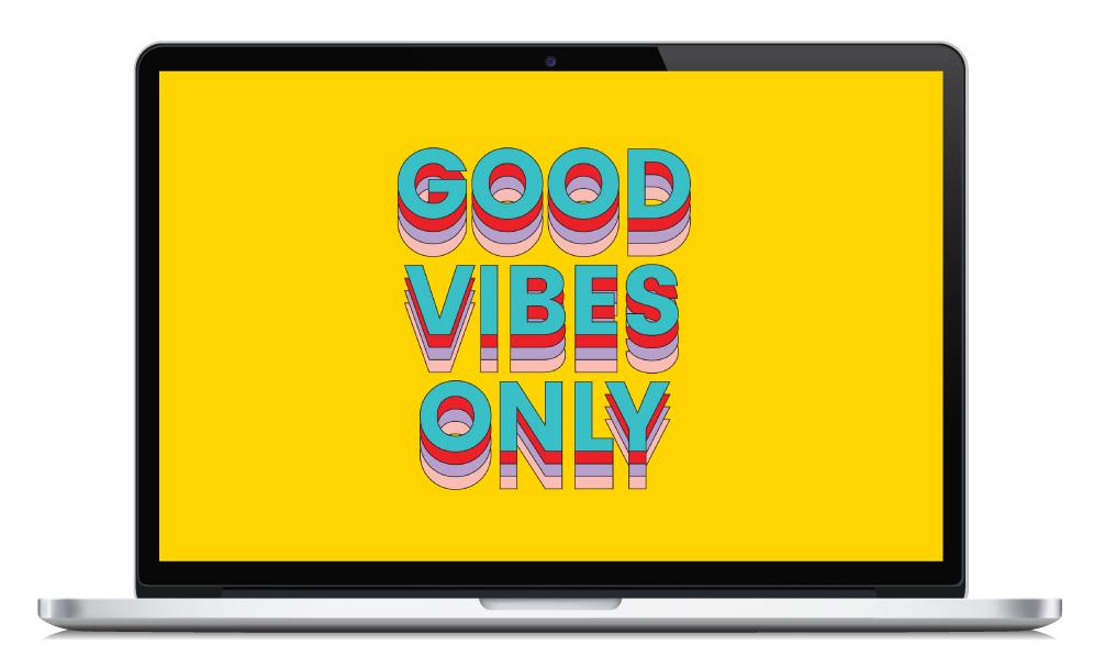 Good Vibes Wallpaper Design